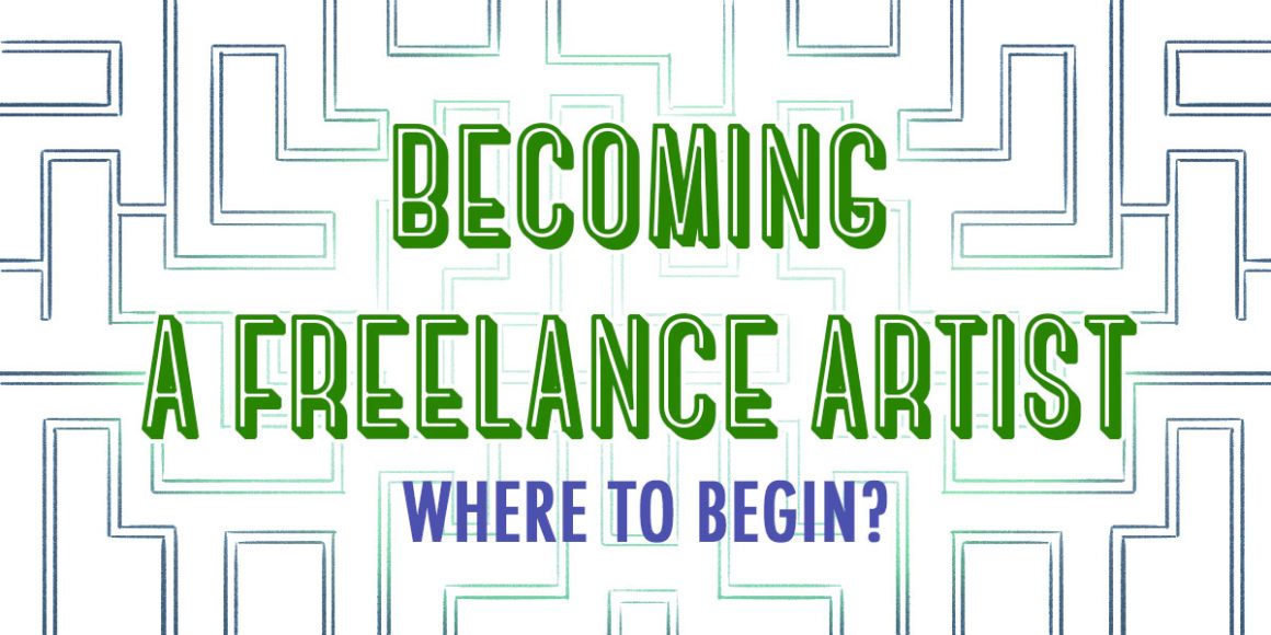 Becoming A Freelance Artist Where To Begin Artependent